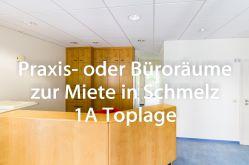 Praxis in Schmelz  - Schmelz